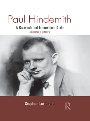 Paul Hindemith A Research and Information Guide
