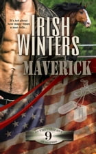 Maverick: In the Company of Snipers, #9 by Irish Winters