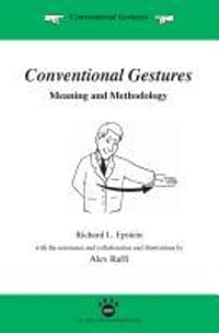 Conventional Gestures: Meaning and Methodology