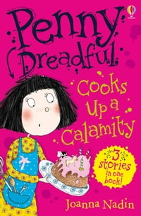 Penny Dreadful Cooks up a Calamity: Penny Dreadful (Book 4)