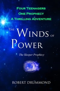 The Winds of Power: The Sleeper Prophecy