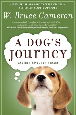 Book A Dog's Journey: A Novel by W. Bruce Cameron
