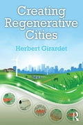 Creating Regenerative Cities 8b766ae3-34a3-458e-8060-a7a0a8ad16d7