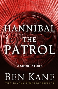 Hannibal: The Patrol: (Short Story)