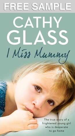 Book I Miss Mummy: Free Sampler by Cathy Glass