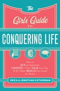 The Girls' Guide to Conquering Life fbf99acb-0536-4551-b6d3-dff27165d8ac