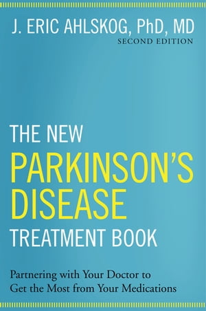 The New Parkinson's Disease Treatment Book Partnering with Your Doctor To Get the Most from Your Medications