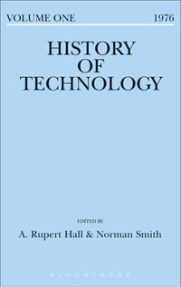 History of Technology Volume 1