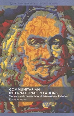 Book Communitarian International Relations by Adler, Emanuel