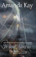 Wind Storm: The Wind Trilogy, #3 by Amanda Kay