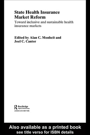 State Health Insurance Market Reform Toward Inclusive and Sustainable Health Insurance Markets