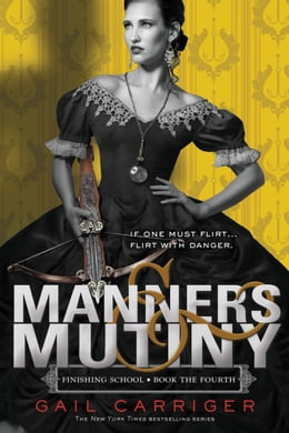 Book Manners & Mutiny by Gail Carriger