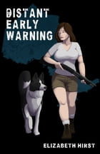 Distant Early Warning by Elizabeth Hirst