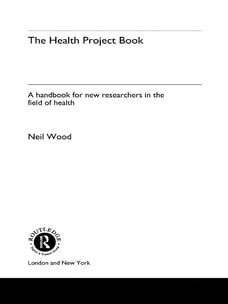 The Health Project Book: A Handbook for New Researchers in the Field
