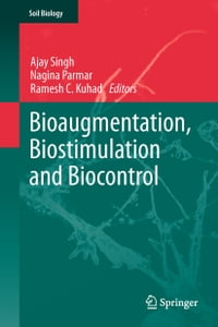 Bioaugmentation, Biostimulation and Biocontrol