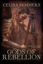 Gods of Rebellion by Celina Summers