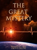 The Great Mystery 845e6f6d-1c9e-4aaa-8a20-76d0ac7093b0