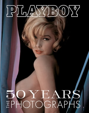 Playboy: 50 Years of Photography