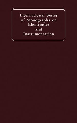 Topics in Engineering Logic: International Series of Monographs on Electronics and Instrumentation