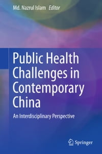Public Health Challenges in Contemporary China: An Interdisciplinary Perspective