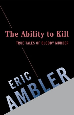 Book The Ability to Kill by Eric Ambler