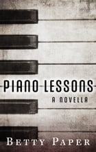 Piano Lessons by Betty Paper