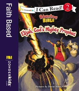 Book Elijah, God's Mighty Prophet by David Miles