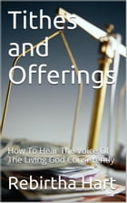 Tithes & Offerings by Rebirtha Hart