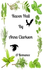 Raven Hall by Anna Clarkson