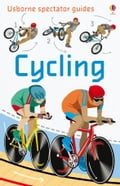 Cycling: Usborne Spectator Guides