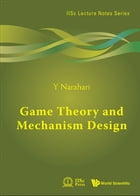 Game Theory and Mechanism Design by Y Narahari