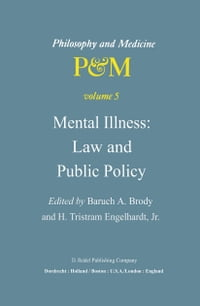 Mental Illness: Law and Public Policy