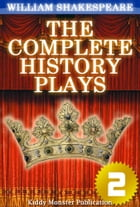 The Complete History Plays of William Shakespeare V.2: With 30+ Original Illustrations,Summary and Free Audio Book Link by William Shakespeare