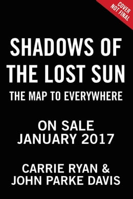 Book Shadows of the Lost Sun by Carrie Ryan