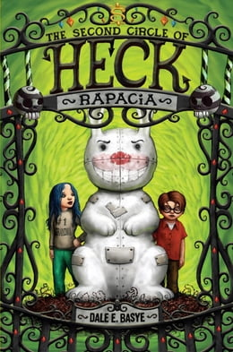 Book Rapacia: The Second Circle of Heck by Dale E. Basye