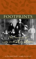 Footprints: The journey of Lucy and Percy Pepper
