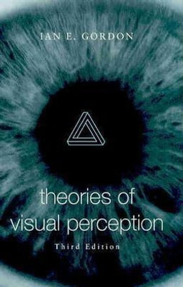 Book Theories of Visual Perception by Gordon, Ian E.