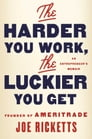The Harder You Work, the Luckier You Get Cover Image