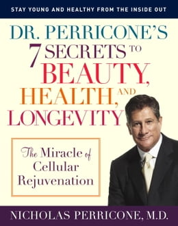 Book Dr. Perricone's 7 Secrets to Beauty, Health, and Longevity by Nicholas Perricone, M.D.