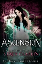 Ascension by Stacy Claflin