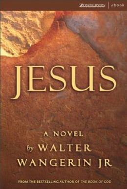 Book Jesus by Walter Wangerin Jr.