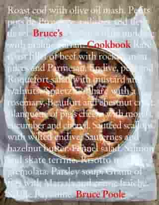 Bruce's Cookbook by Bruce Poole
