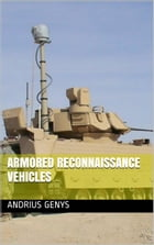 Armored Reconnaissance Vehicles , Military-Today.com by Andrius Genys