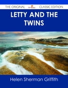 Letty and the Twins - The Original Classic Edition