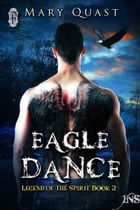 Eagle Dance by Mary Quast