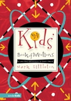 NIrV Kids' Book of Devotions: A 365-Day Adventure in God's Word
