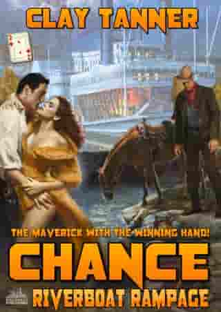Chance 2: Riverboat Rampage (A Chance Sharpe Western)