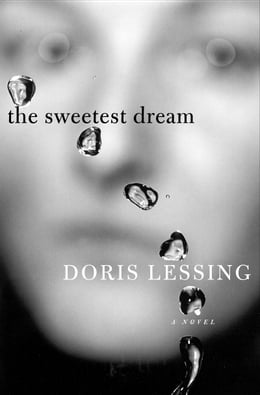 Book The Sweetest Dream: A Novel by Doris Lessing