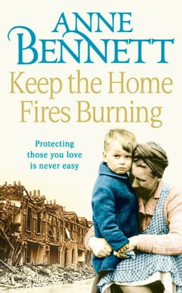 Book Keep the Home Fires Burning by Anne Bennett