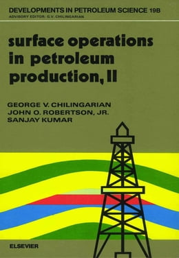 Book Surface Operations in Petroleum Production, II by Robertson, J.O.